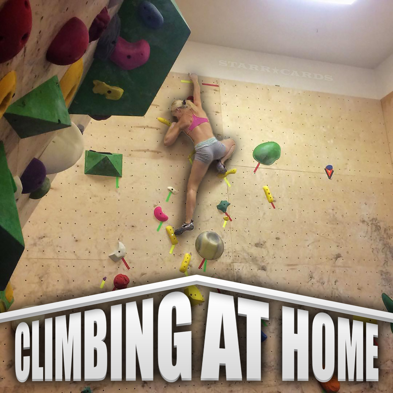 Climbing at home with sierra blair coyle kathrin houston for Home climbing