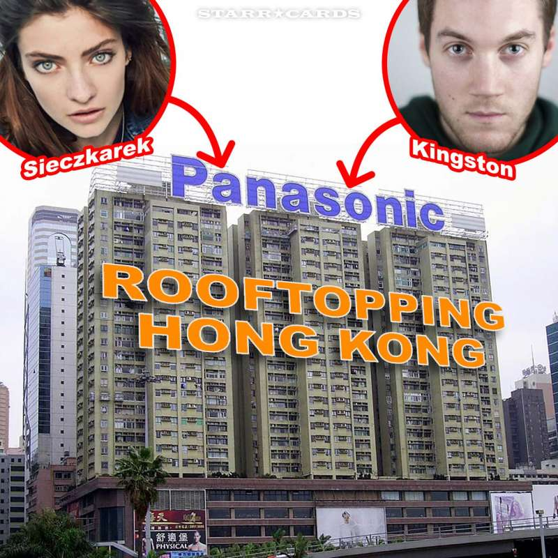 Climbing Hong Kong's Panasonic sign with rooftoppers Magdalena Sieczkarek, James Kingston