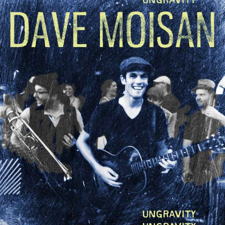 Dave Moisan Band album cover for 'Ungravity'