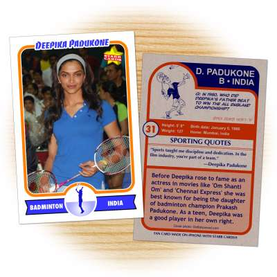 Fan card of Deepika Padukone, Indian actress and badminton enthusiast