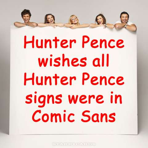 Hunter Pence wishes all Hunter Pence signs were in Comic Sans