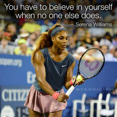 Inspirational quote from Serena Williams