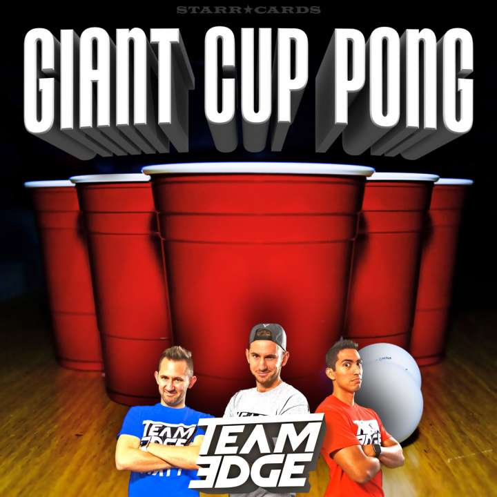 Team Edge supersizes beer pong (minus the beer)