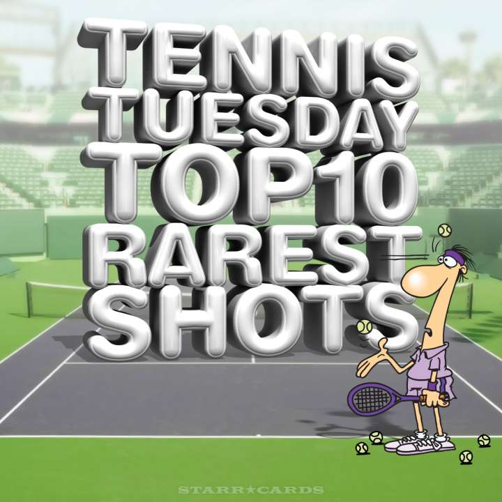 Tennis Tuesday: Top 10 Rarest Shots presented by Starr Cards